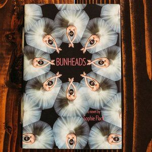 BUNHEADS BY SOPHIE FLACK Hardcover